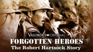 Forgotten Heroes: The Robert Hartsock Story