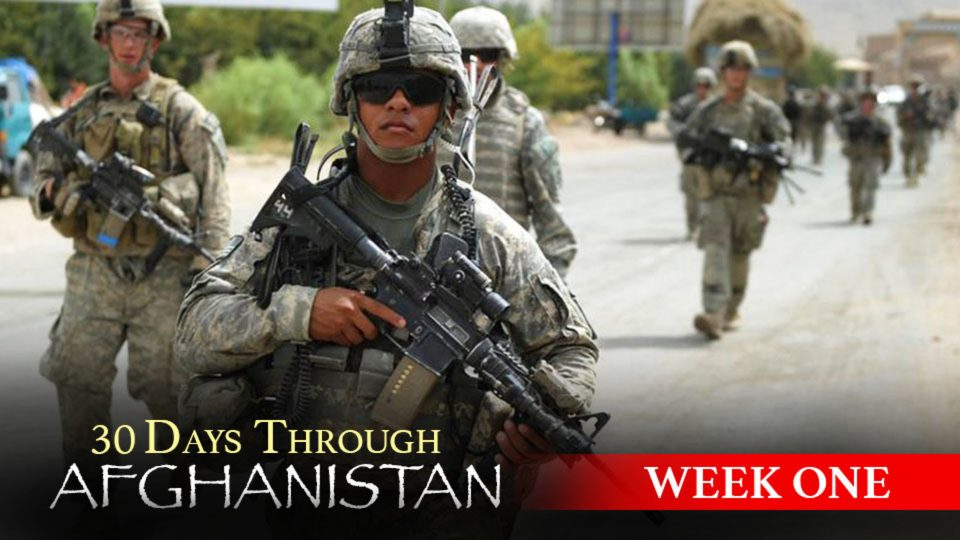 30 Days Through Afghanistan: Week 1