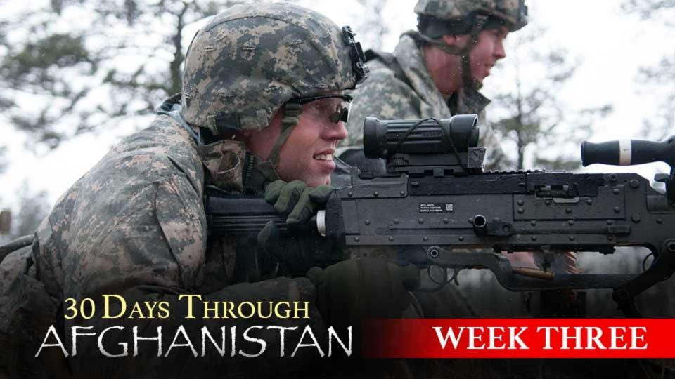 30 Days Through Afghanistan: Week 3