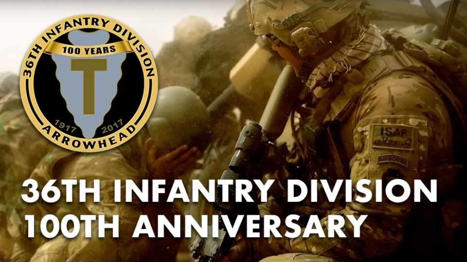 36th Infantry Division 100th Anniversary
