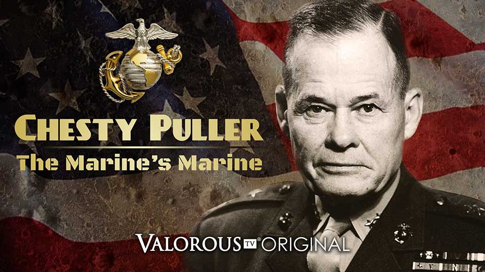 Chesty Puller documentary on Valorous TV heroic movies