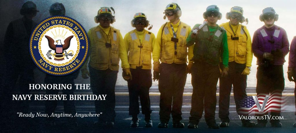 Valorous TV Celebrates The Navy Reserve Birthdayt