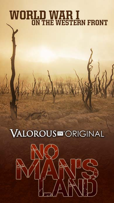No Man's Land World War II military documentary on ValorousTV.com
