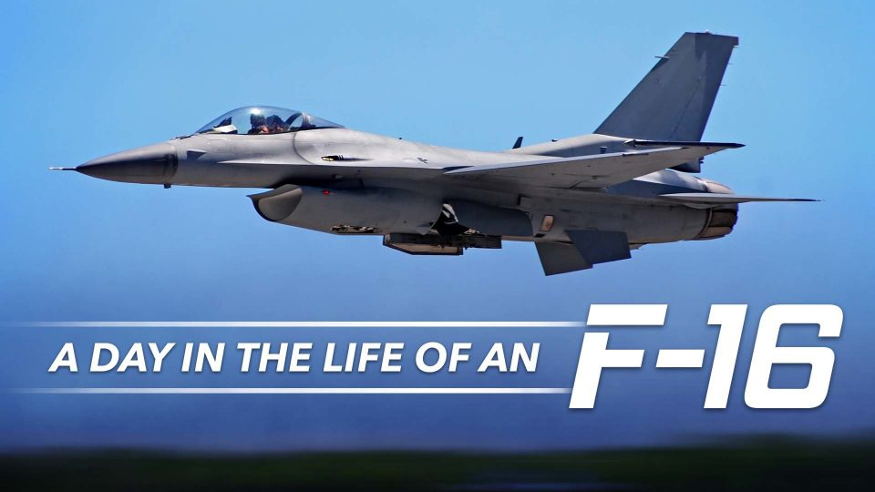 A Day In The Life Of An F-16