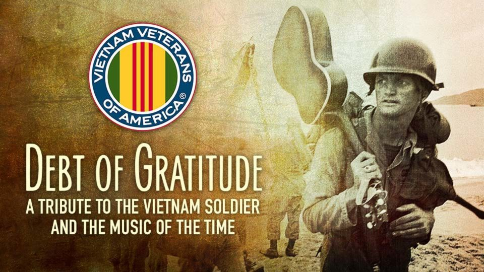 A Debt of Gratitude And A Tribute to the Vietnam Soldier