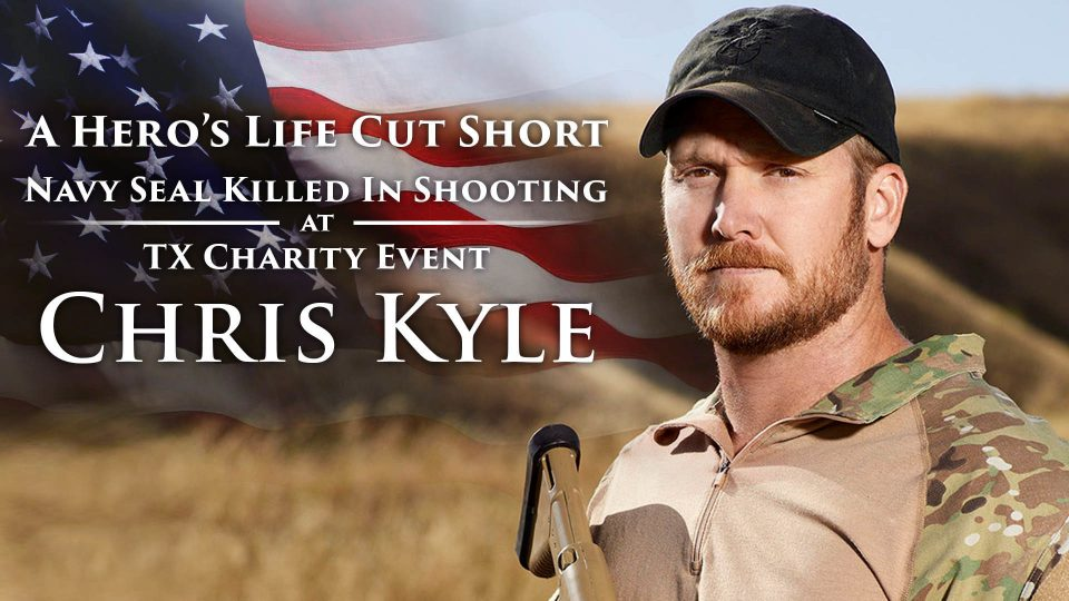 Chris Kyle – A Hero's Life Cut Short – Navy Seal Killed In Shooting At TX Charity Event – Part 1