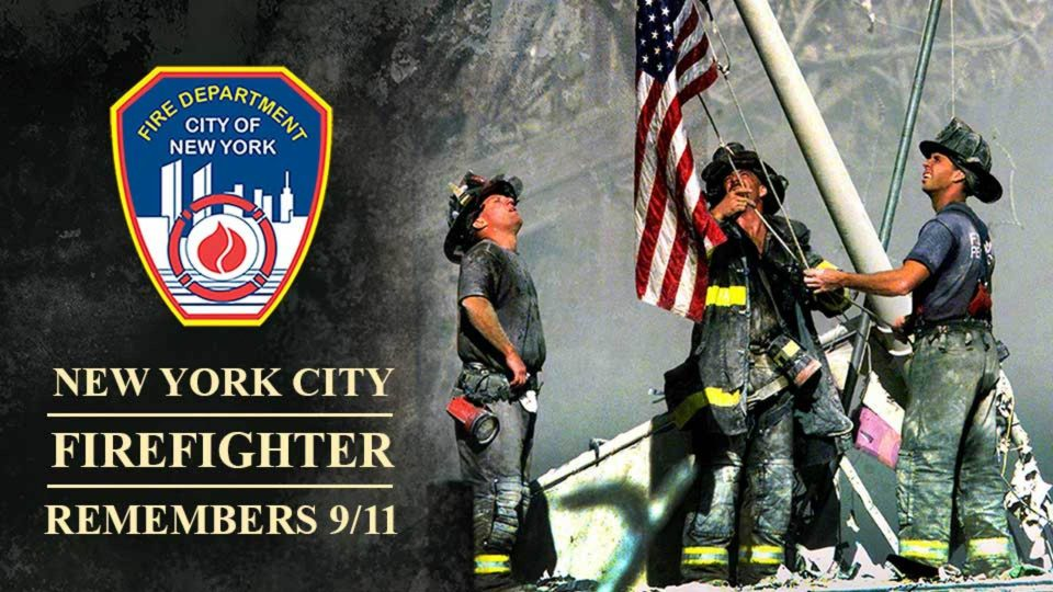 A New York City Firefighter Remembers 9/11