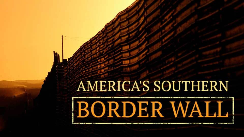 A Visitor's Guide to America's Southern Border Wall