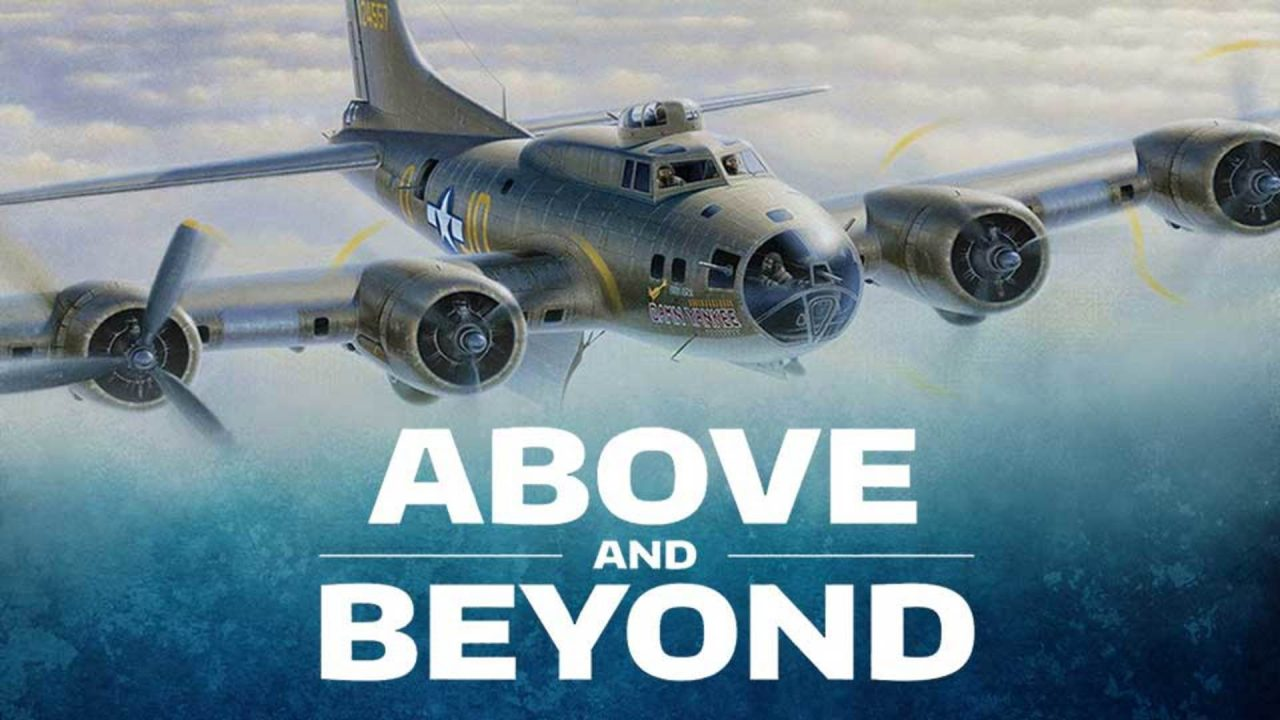 Above and Beyond The Incredible Escape of Jewish-American B-17 Pilots from Nazi-Occupied Europe in WWII