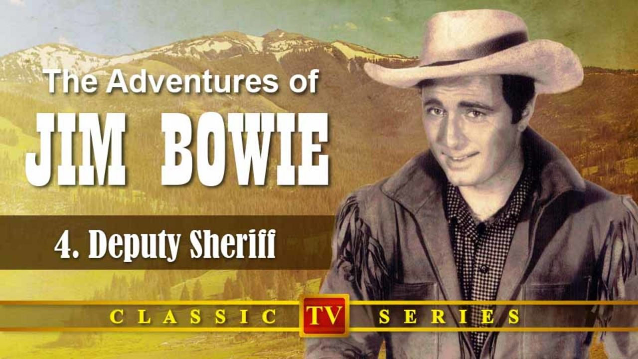 The Adventures Of Jim Bowie – Episode 4: Deputy Sheriff