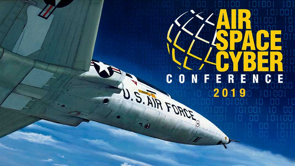 Air Force 2019 Air, Space & Cyber Conference