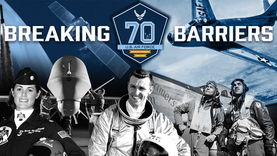 Air Force 70th Anniversary – Breaking Barriers