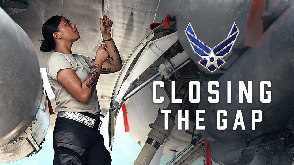 Air Force- Closing the Gap