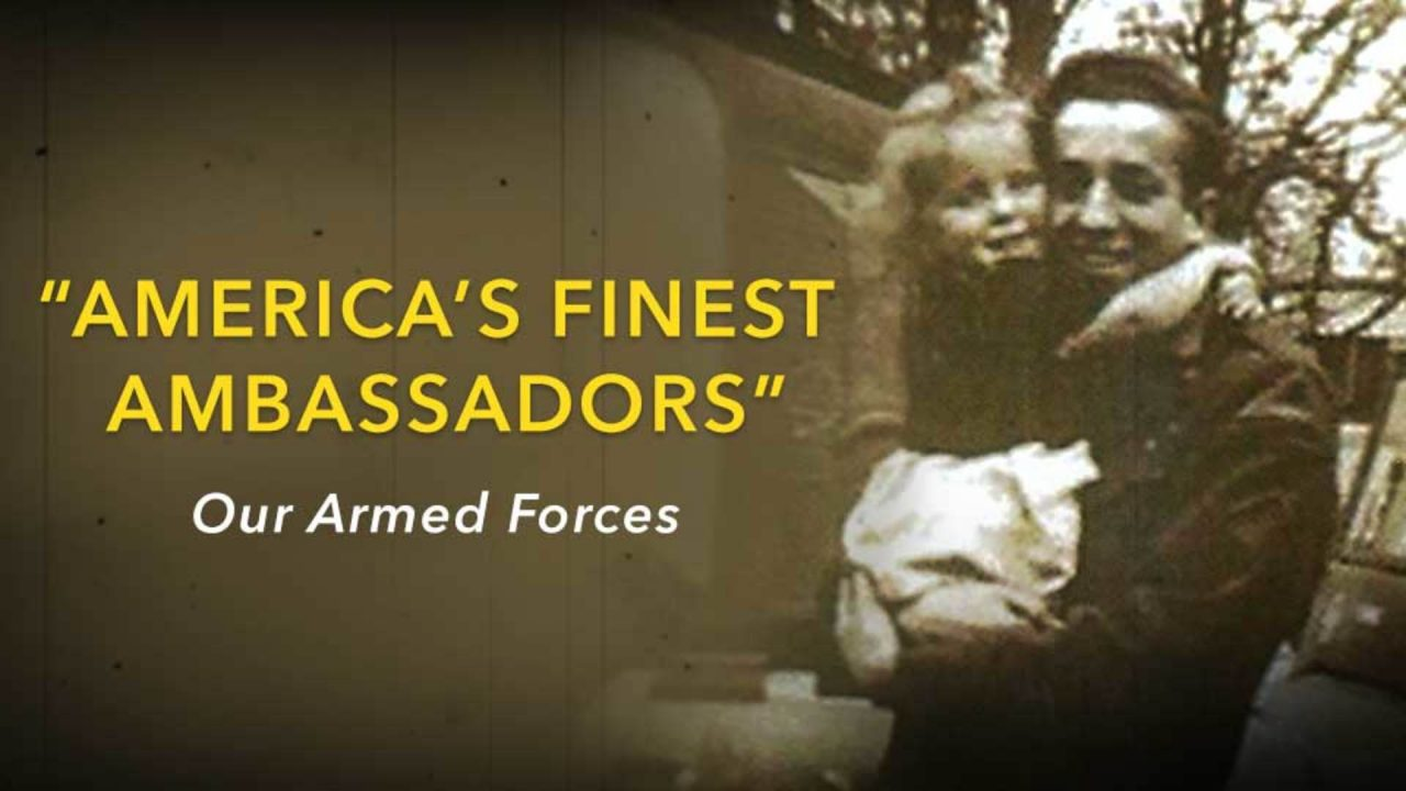 America's Finest Ambassadors – Our Armed Forces Preview