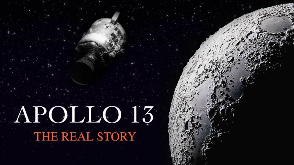 Apollo 13 The Real Story