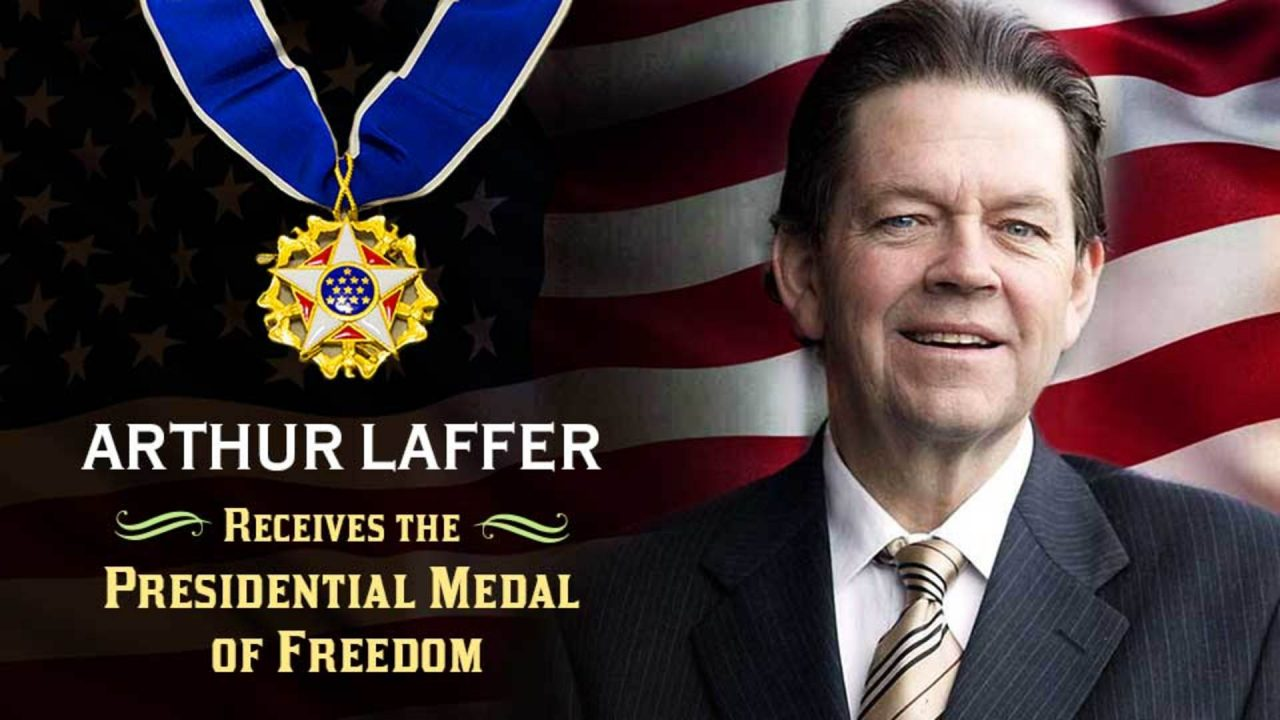 Arthur Laffer Receives the Presidential Medal of Freedom
