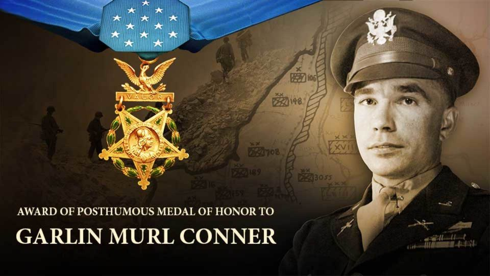 Award Of Posthumous Medal Of Honor To Garlin Murl Conner