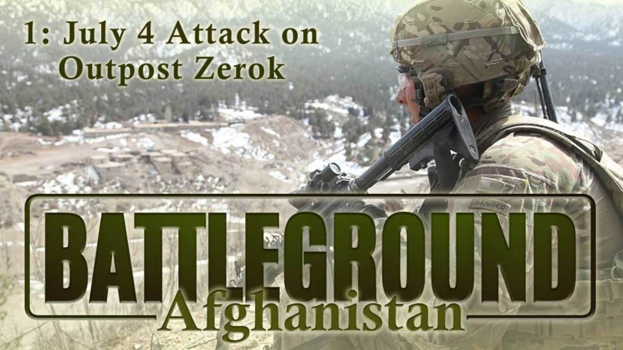 Battleground – Afghanistan – Episode 1: Attack on the 4th of July
