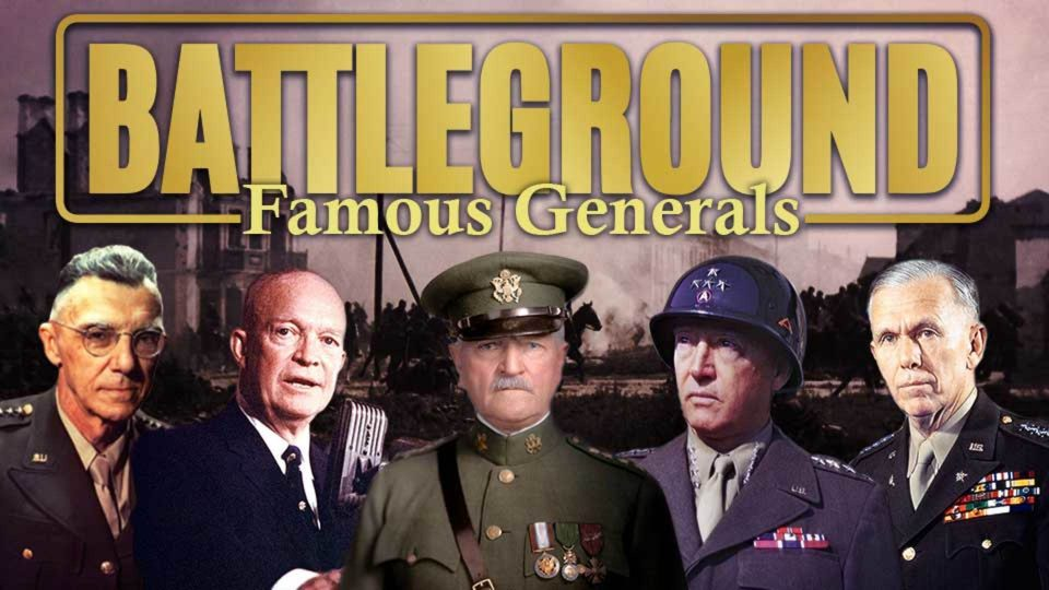 Battleground - Famous Generals