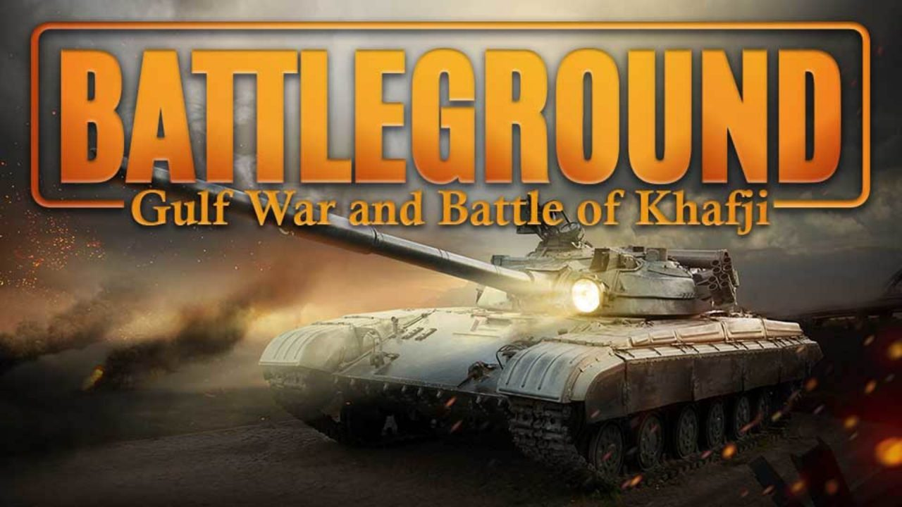 Battleground – Gulf War – Battle Of Khafji