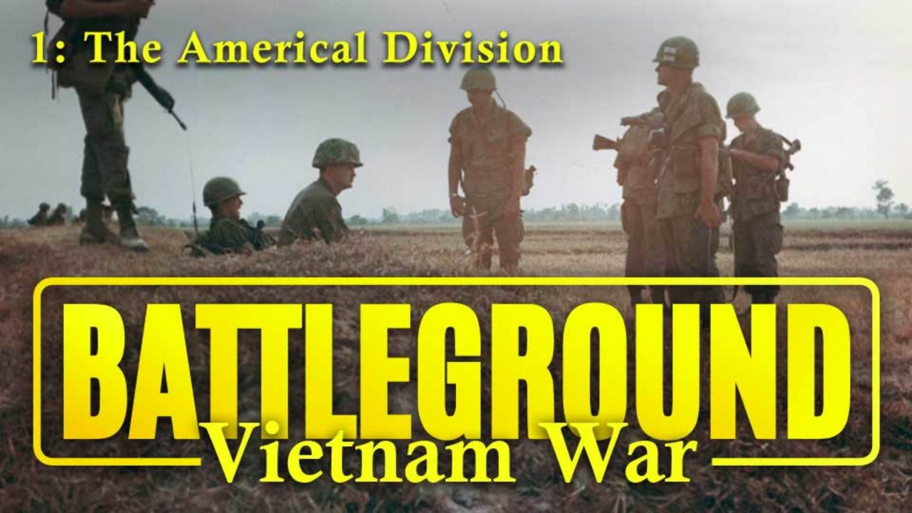 Battleground – Vietnam – Episode 1: The Americal Division