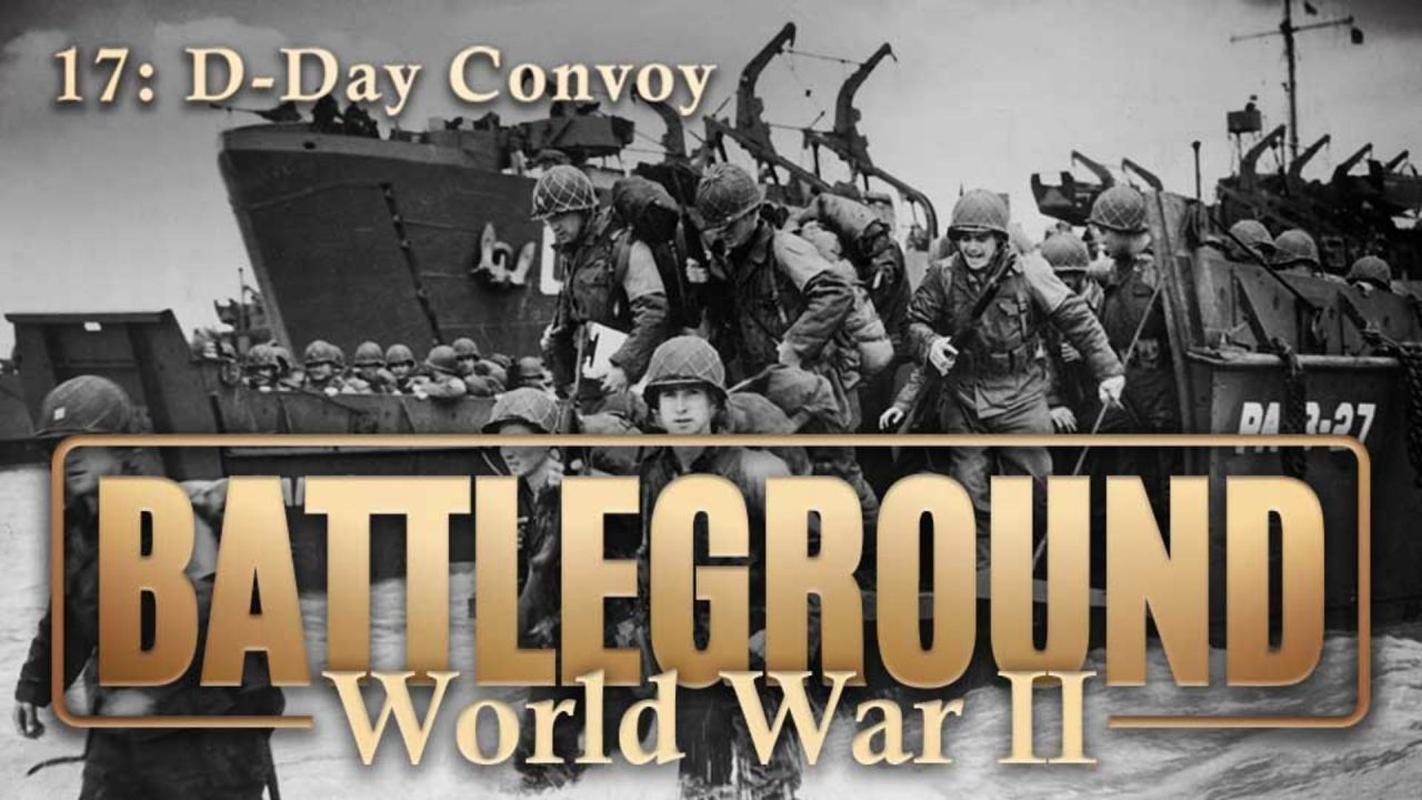 Battleground – World War II – Episode 17: D-Day Convoy