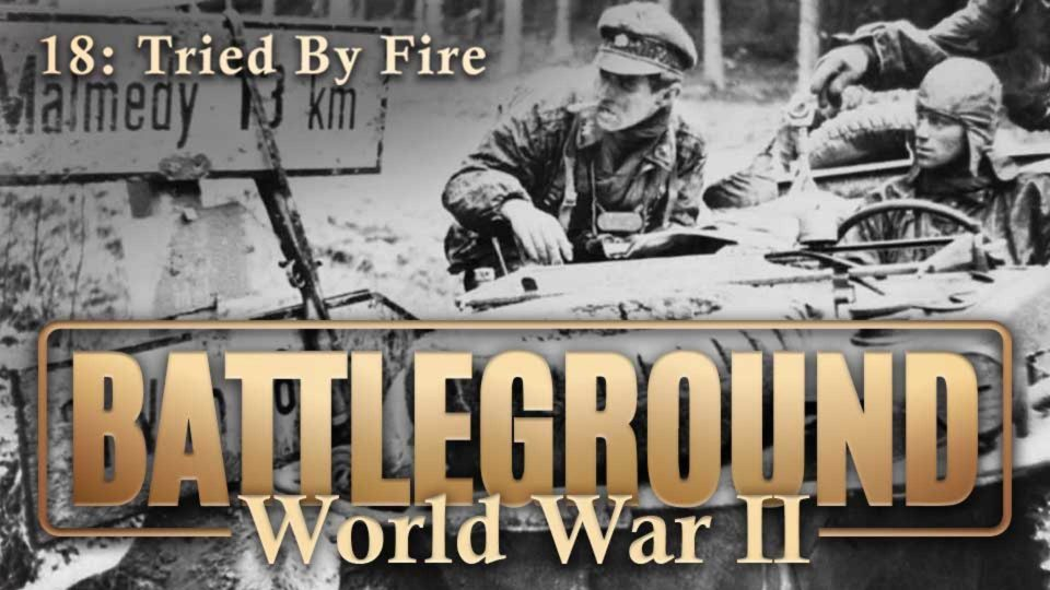 Battleground – World War II – Episode 18: Tried By Fire