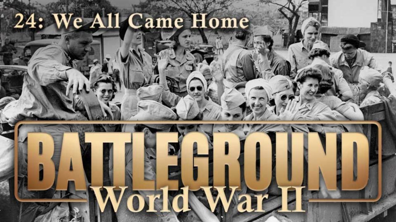 Battleground – World War II – Episode 24: We All Came Home