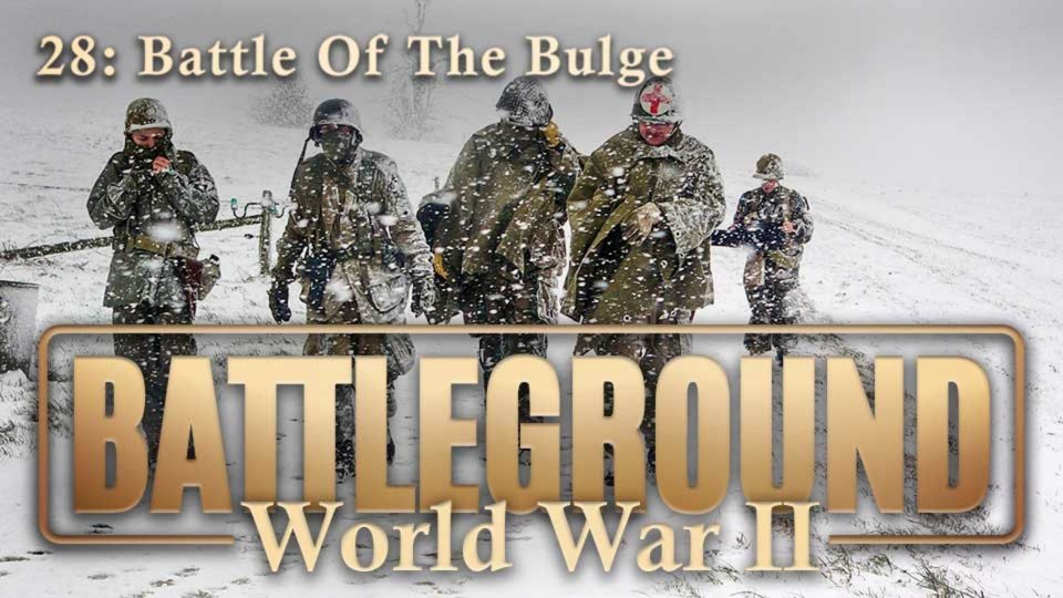 Battleground – World War II – Episode 28: Battle Of The Bulge