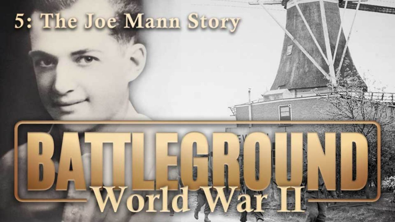Battleground – World War II – Episode 5: The Joe Mann Story