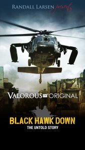 Black Hawk Down: The Untold Story | Valorous TV Original