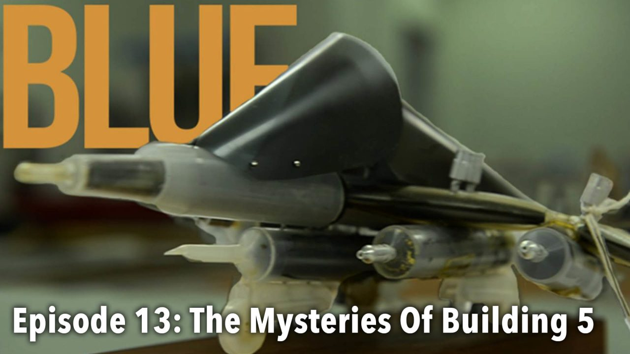 BLUE – Episode 13: The Mysteries Of Building 5