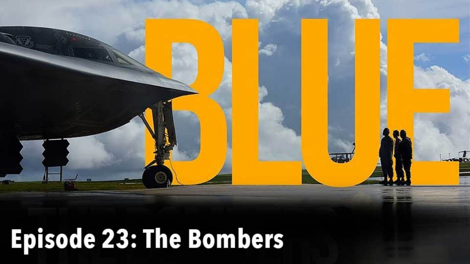 BLUE – Episode 23: The Bombers