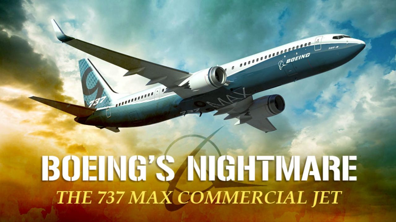 Boeing's Nightmare- The 737 Max Commercial Jet