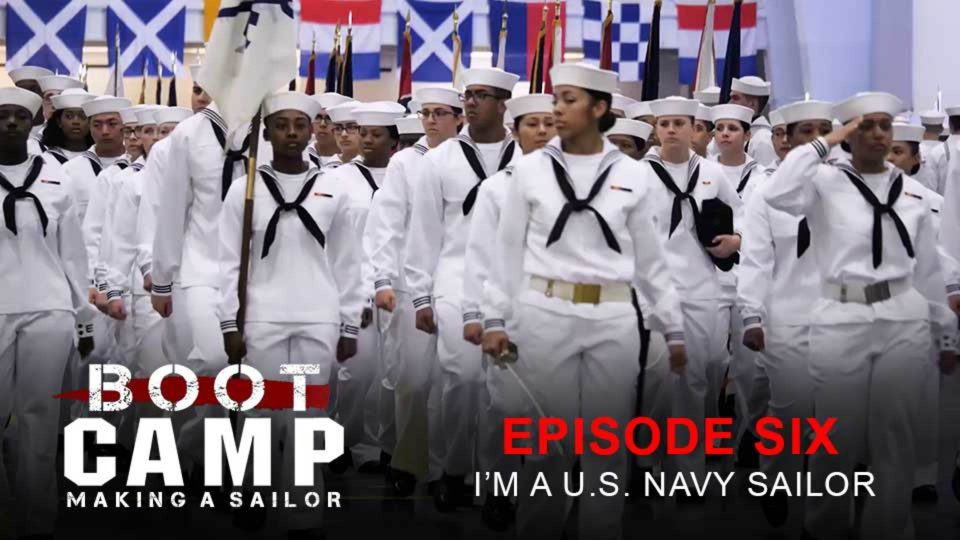 Boot Camp: Making A Sailor Episode 6