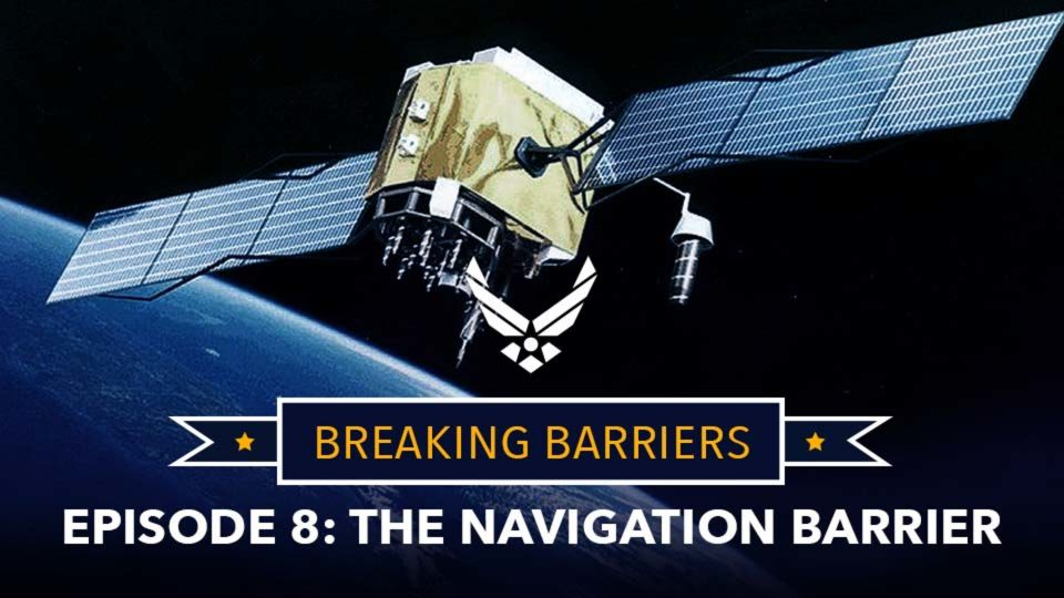 Breaking Barriers – Episode 8: The Navigation Barrier