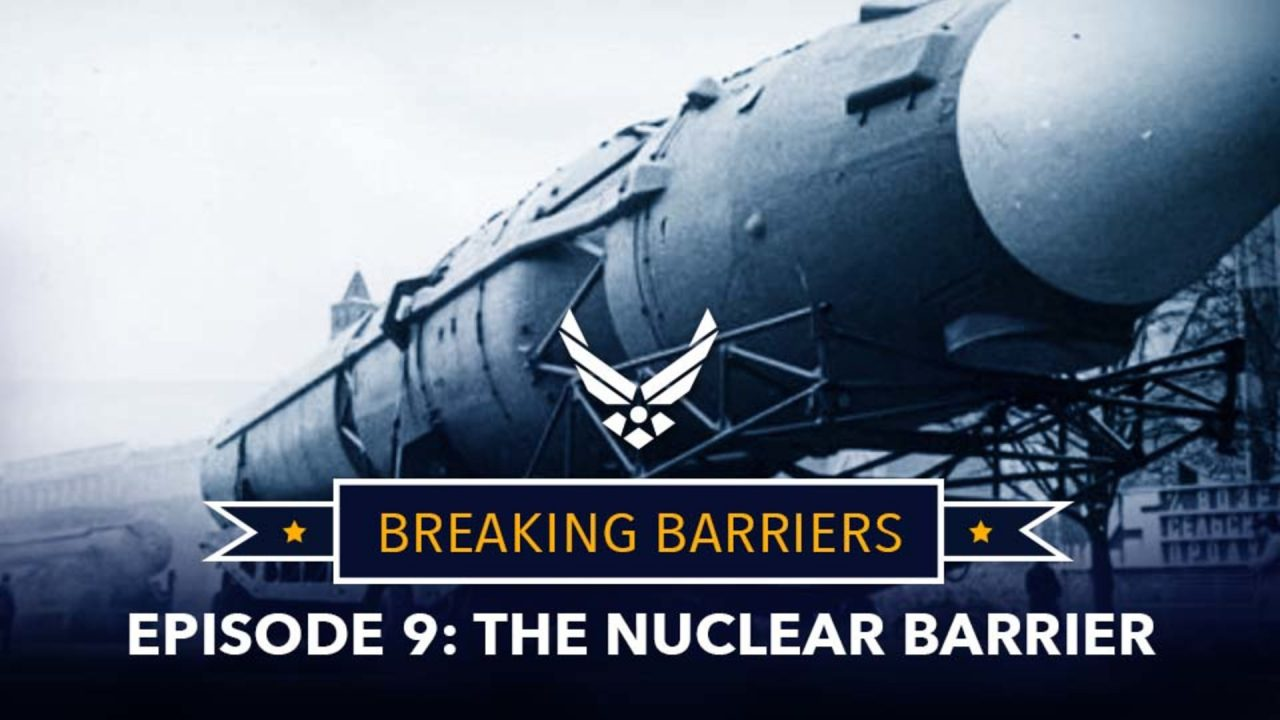 Breaking Barriers – Episode 9: The Nuclear Barrier