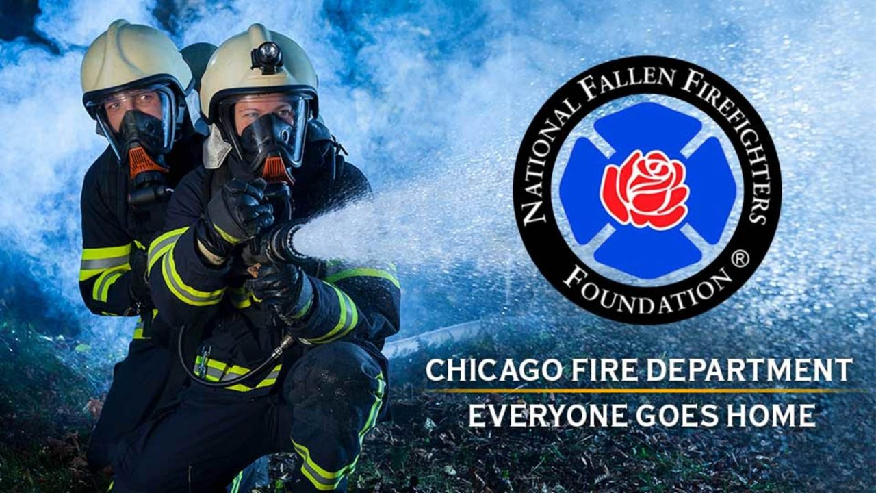 Chicago Fire Department – Everyone Goes Home