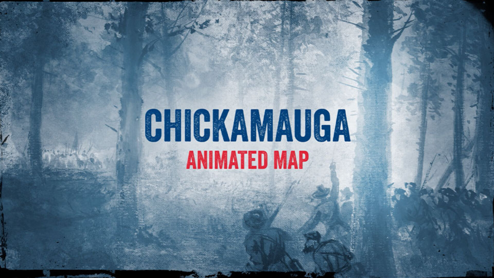 American Battlefield Trust - Chickamauga : Animated Battle Map