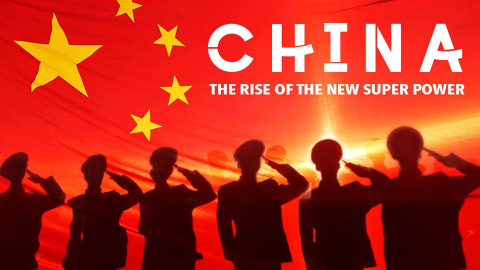China: The Rise of the New Super Power
