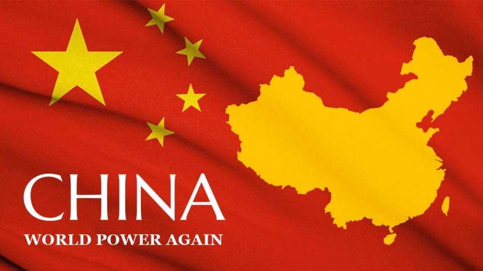 China – World Power Again