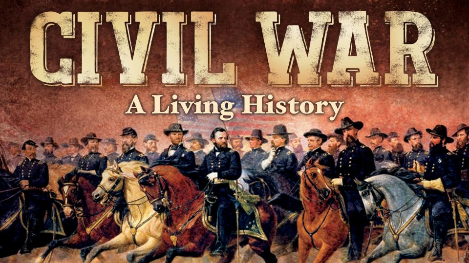 Civil War - A Living History