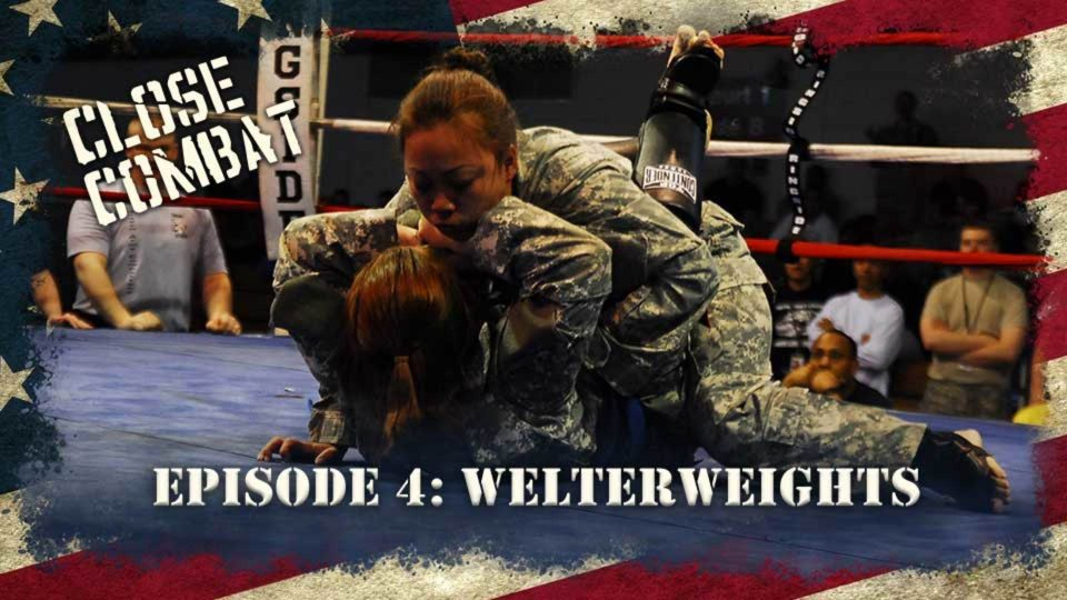 Close Combat – Episode 4: Welterweights