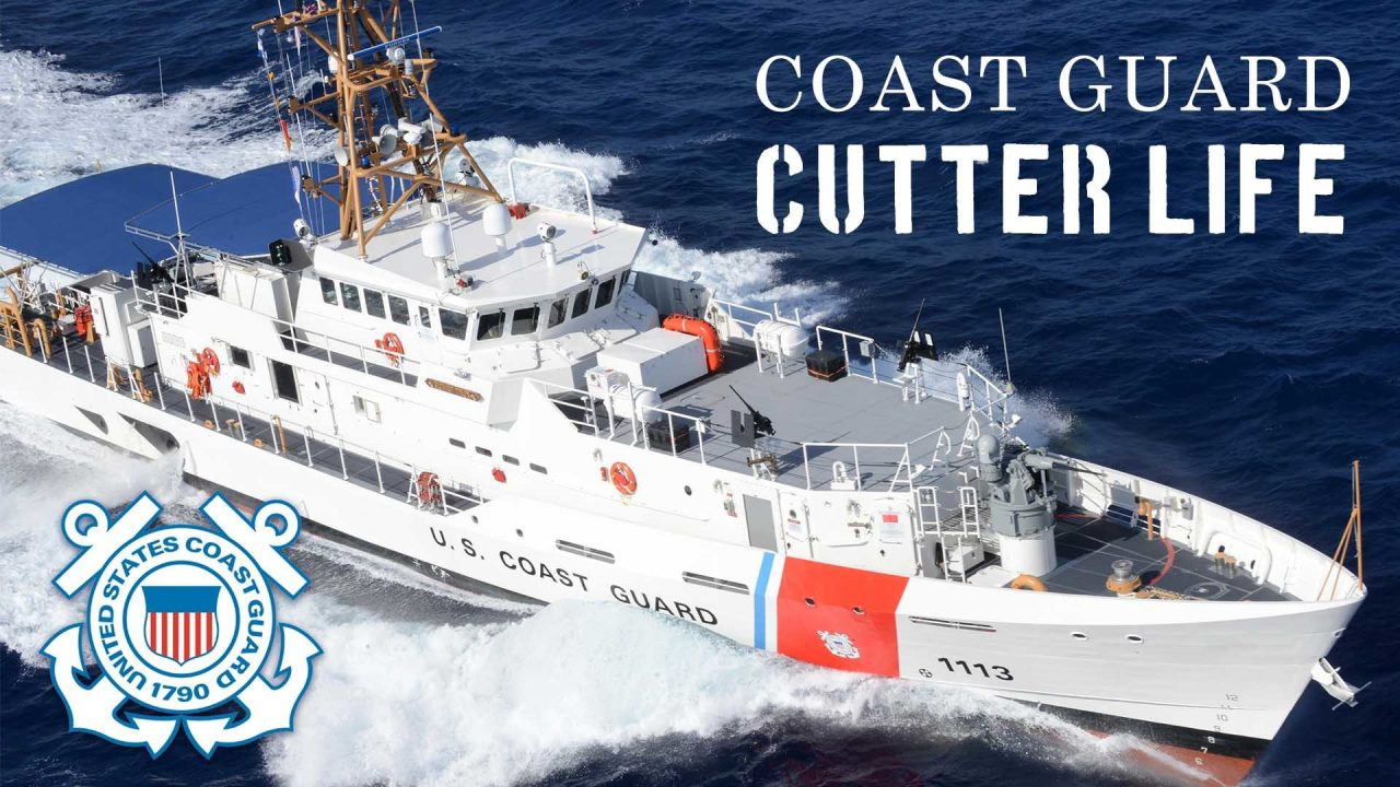 Coast Guard Cutter Life!