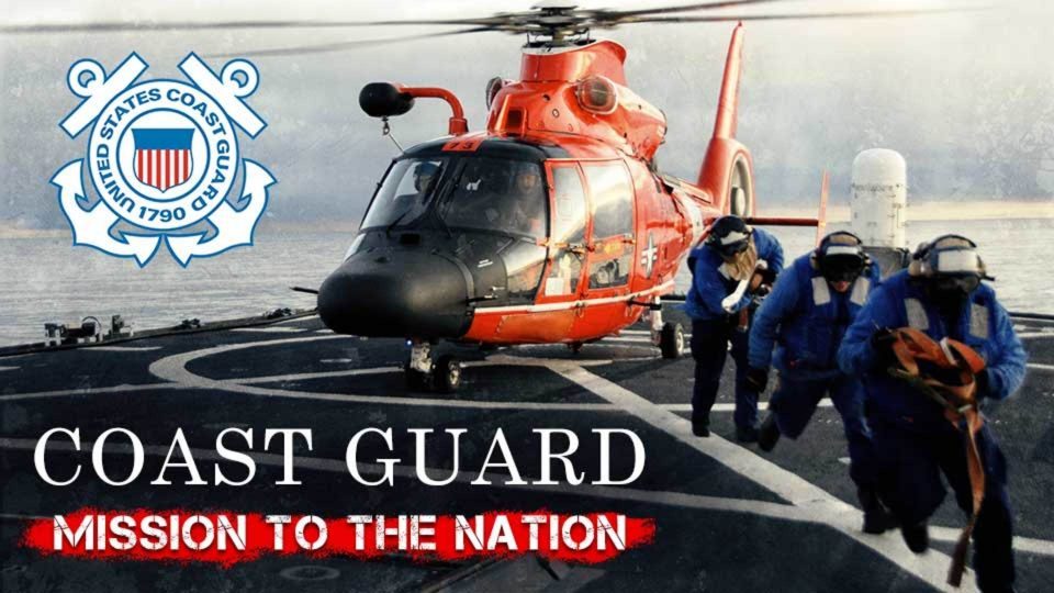 Coast Guard Mission to the Nation