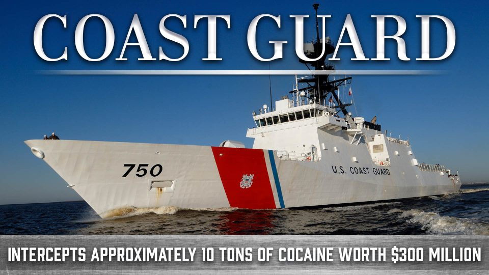 The Coast Guard Intercepts Approximately 10 Tons Of Cocaine Worth $300 Million