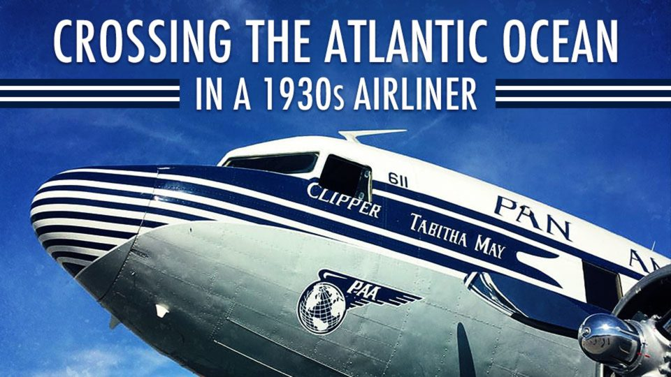 Crossing the Atlantic Ocean in a 1930s Airliner