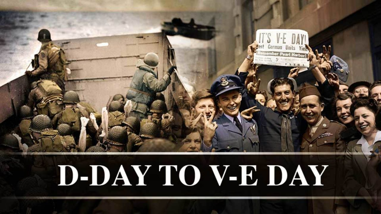 D-Day To V-E Day
