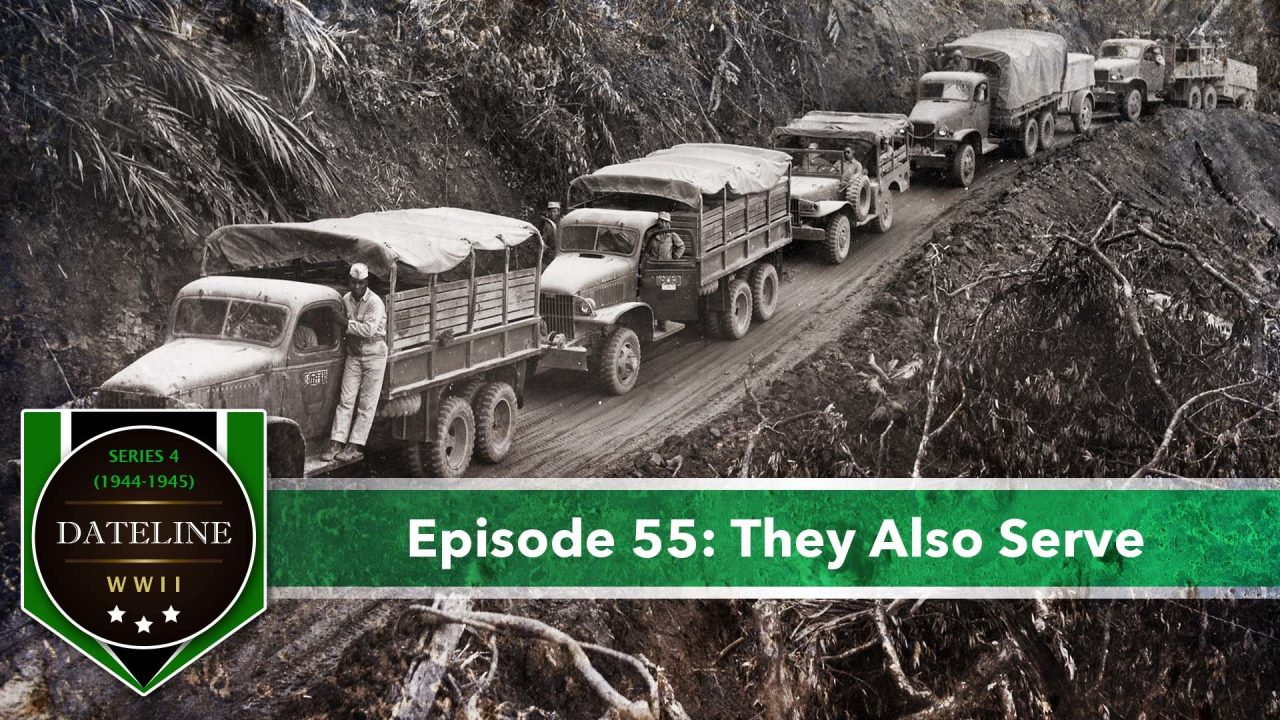 Dateline WWII – Series 4 – Episode 55: They Also Serve
