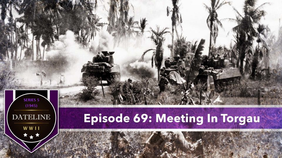 Dateline WWII – Series 5 – Episode 69: Meeting In Torgau